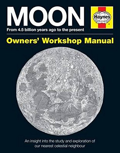 Moon Owners' Workshop Manual: From 4.5 billion years ago to the present por David M. Harland