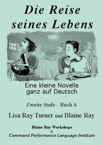 Die Reise seines Lebens (German Edition) by Lisa Ray Turner (2003-12-01)