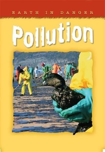 Earth in Danger: Pollution