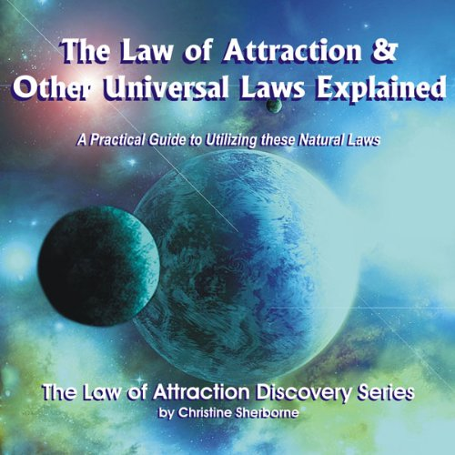 The Law of Attraction & Other Universal Laws Explained  Audiolibri