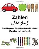 Deutsch-Kurdisch Zahlen Ein bilinguales Bild-Wörterbuch für Kinder (FreeBilingualBooks.com)