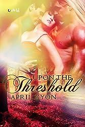Upon the Threshold
