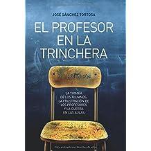 Profesor en la trinchera, el (Ensayo (la Esfera))