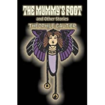 The Mummy's Foot and Other Stories