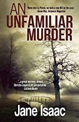 An Unfamiliar Murder (DCI Helen Lavery) (Volume 1) by Jane Isaac (2016-02-09)