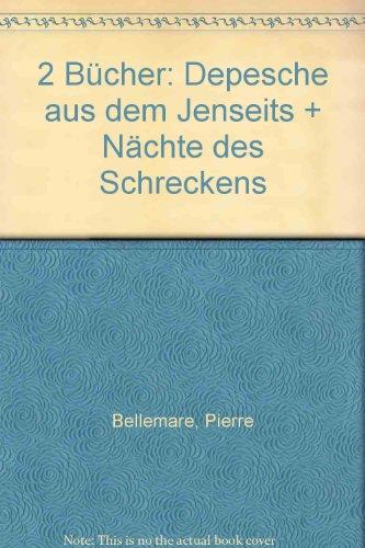 2 Bücher: Depesche aus dem Jenseits + Nächte des Schreckens