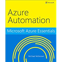 Microsoft Azure Essentials Azure Automation (English Edition)