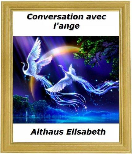 conversation avec l'ange (French Edition)