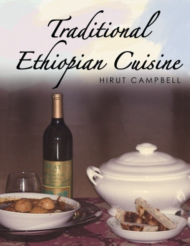 Traditional Ethiopian Cuisine by Campbell, Hirut (2014) Paperback