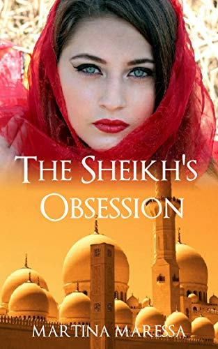 The Sheikh's Obsession (Obsessive Sheiks) (English Edition)