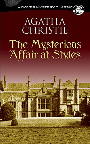 The Mysterious Affair at Styles (Dover mystery classics) por Agatha Christie