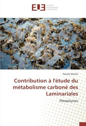Contribution à l'étude du métabolisme carboné des Laminariales: Phéophycées