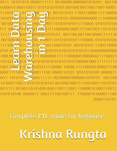 Learn Data Warehousing in 1 Day: Complete ETL guide for beginners por Krishna Rungta