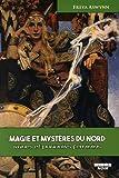 MAGIE ET MYSTERES DU NORD Runes et pouvoirs féminins