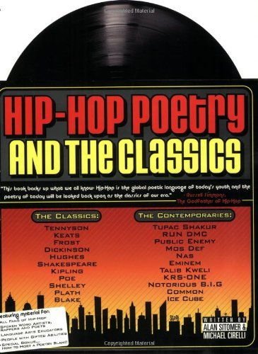Hip-hop Poetry And The Classics by Alan Lawrence Sitomer (2004-11-10)