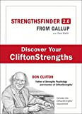StrengthsFinder 2.0: A New and Upgraded Edition of the Online Test from Gallup's Now Discover Your Strengths