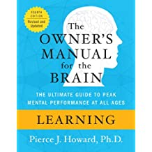 Learning: The Owner's Manual (Owner's Manual for the Brain)