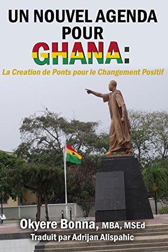 Un Nouvel Agenda Pour Ghana