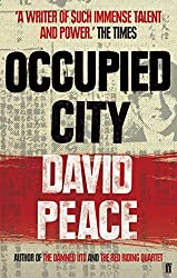 Occupied City by David Peace (2009-12-24)