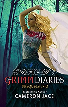 The Grimm Diaries Prequels volume 7- 10: Once Beauty Twice Beast, Moon & Madly, Rumpelstein, Jawigi (A Grimm Diaries Prequel Boxset Book 2) by [Jace, Cameron]
