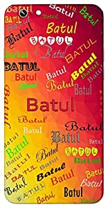 Batul (Ascetic Virgin Virgin Kind Immaculate) Name & Sign Printed All over customize & Personalized!! Protective back cover for your Smart Phone : Oppo F - 1-S