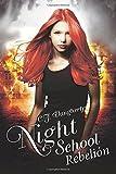 Night School Rebelion: Volume 5