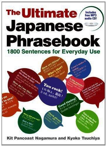 Ultimate Japanese Phrasebook: 1800 Sentences for Everyday Use by Kit Pancoast Nagamura, Kyoko Tsuchiya (2013) Paperback