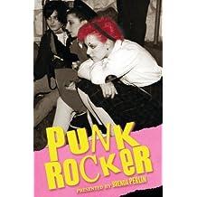 Punk Rocker by Brenda Perlin (2016-05-07)