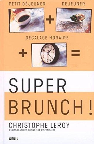 Super Brunch !