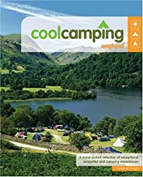 Cool Camping England (Glove-box edition): A Hand Picked Selection of Exceptional Campsites and Camping Experiences