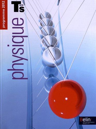 Physique Chimie Tle S Spcifique : 2 volumes, programme 2012