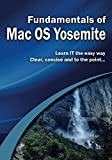 Fundamentals of Mac OS Yosemite (Computer Fundamentals)