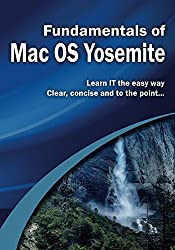 Fundamentals of Mac OS Yosemite (Computer Fundamentals) (English Edition)