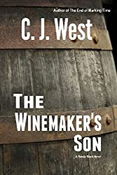 The Winemaker's Son by C. J. West (2005-10-20)
