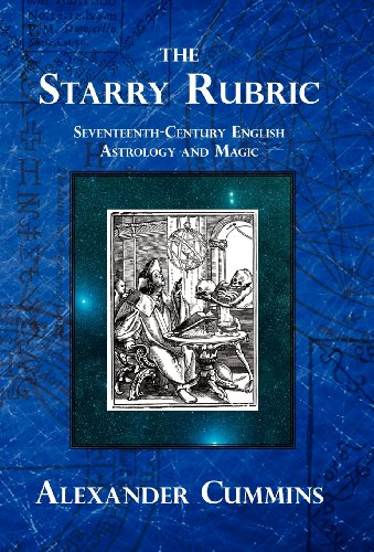 the-starry-rubric-seventeenth-century-english-astrology-and-magic