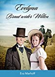 Evelyna - Braut wider Willen (Regency Brides 1)