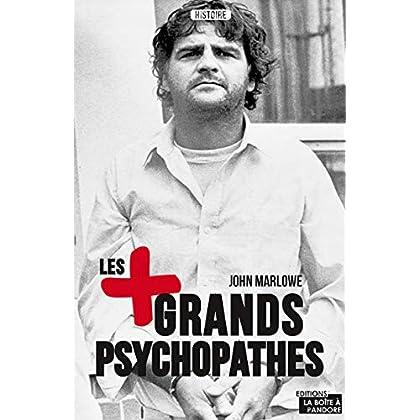 Les plus grands psychopathes