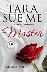 The Master: Submissive 7 (The Submissive Series) by Tara Sue Me (2016-02-02)