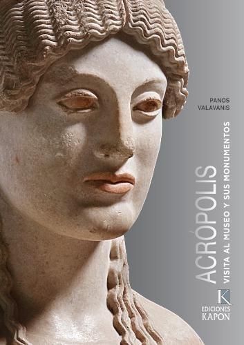 Acropolis (Spanish language edition): Visita al Museo y sus Monumentos por Panos Valavanis