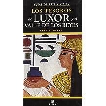 Los tesoros de Luxor y el Valle de los Reyes (Guías de Arte, Band 1)