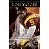 Tarnished Heisman: Did Reggie Bush Turn His Final College Season into a Six-Figure Job? (English Edition)
