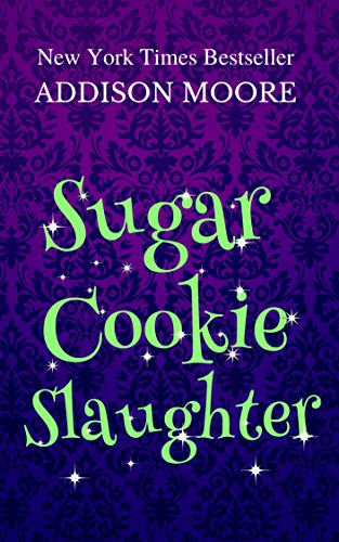 Sugar Cookie Slaughter (MURDER IN THE MIX Book 18) (English Edition) -