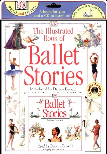 The Illustrated Book of Ballet Stories [With CD] (DK Read and Listen)