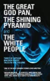 The Great God Pan, The Shining Pyramid and The White People (Library of Wales) (English Edition)