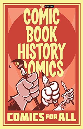 Comic Book History of Comics: Comics For All (English Edition)
