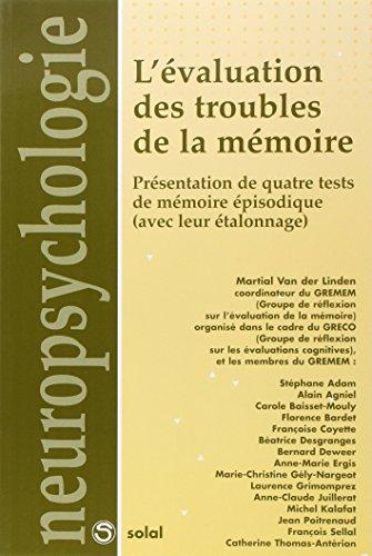 L'évaluation des troubles de la mémoire : Présentation de quatre tests de mémoire épisodique (avec leur étalonnage)