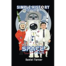 Simple History: The Space Race (English Edition)