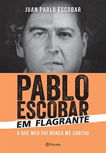 Pablo Escobar em Flagrante (Em Portuguese do Brasil)