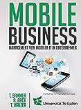 Mobile Business: Management von mobiler IT in Unternehmen