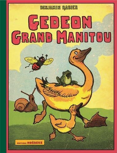 Les aventures de Gédéon : Gédéon grand manitou